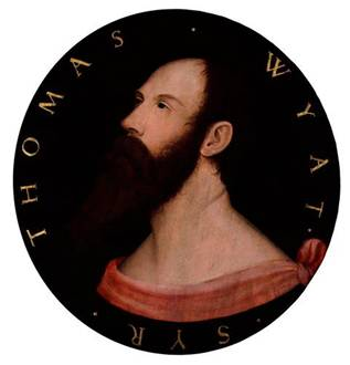 Sir Thomas Wyatt, ca. 1540 (after Hans Holbein the Younger (1497-1543) National Portrait Gallery, London 1035